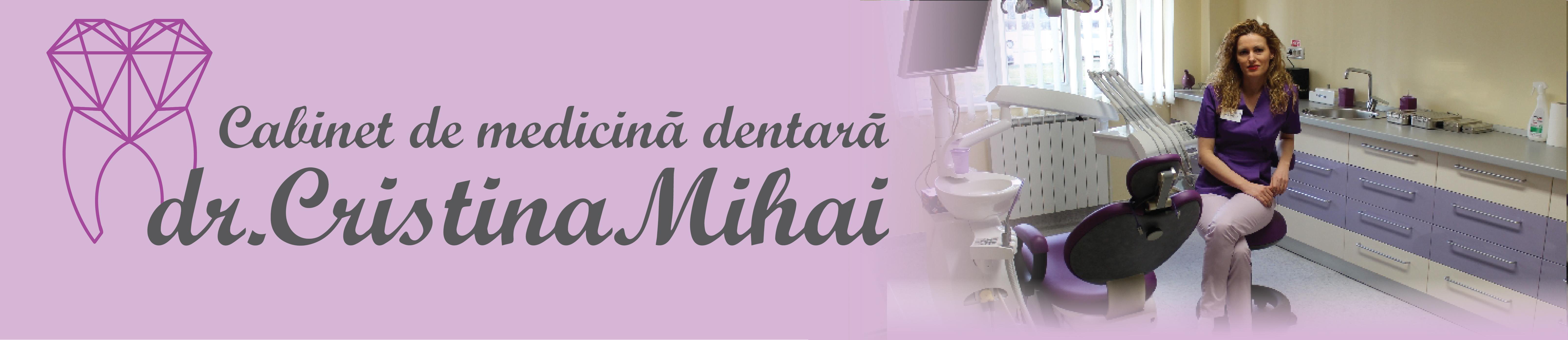 Cabinet Stomatologic Dr. Cristina Mihai - Timisoara
